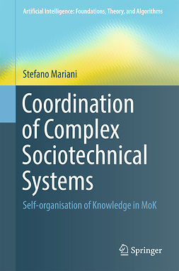 Mariani, Stefano - Coordination of Complex Sociotechnical Systems, ebook