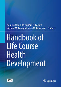Faustman, Elaine M. - Handbook of Life Course Health Development, e-kirja