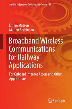 Berbineau, Marion - Broadband Wireless Communications for Railway Applications, ebook