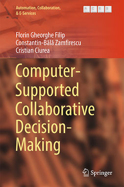 Ciurea, Cristian - Computer-Supported Collaborative Decision-Making, ebook