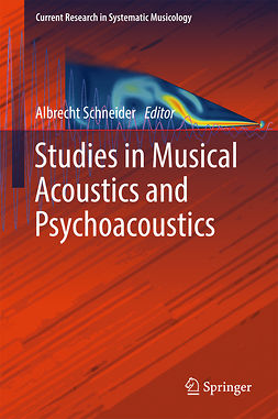 Schneider, Albrecht - Studies in Musical Acoustics and Psychoacoustics, ebook