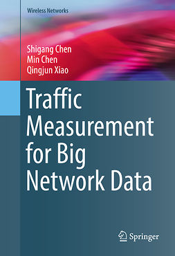 Chen, Min - Traffic Measurement for Big Network Data, ebook