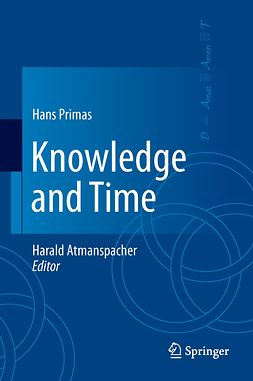 Primas, Hans - Knowledge and Time, ebook
