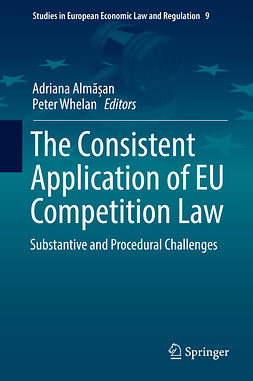 Almășan, Adriana - The Consistent Application of EU Competition Law, e-kirja