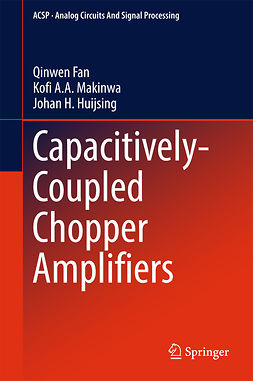 Fan, Qinwen - Capacitively-Coupled Chopper Amplifiers, ebook