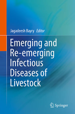 Bayry, Jagadeesh - Emerging and Re-emerging Infectious Diseases of Livestock, ebook