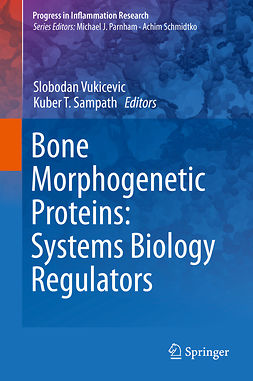 Sampath, Kuber T. - Bone Morphogenetic Proteins: Systems Biology Regulators, ebook