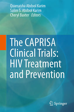 Baxter, Cheryl - The CAPRISA Clinical Trials: HIV Treatment and Prevention, e-bok