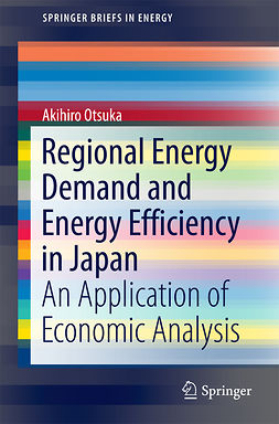 Otsuka, Akihiro - Regional Energy Demand and Energy Efficiency in Japan, ebook
