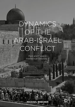 Brecher, Michael - Dynamics of the Arab-Israel Conflict, ebook
