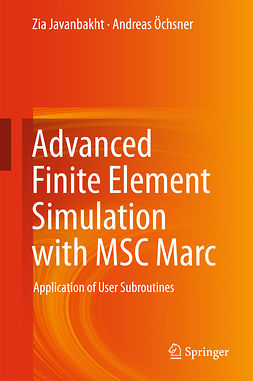 Javanbakht, Zia - Advanced Finite Element Simulation with MSC Marc, e-kirja
