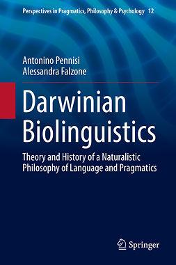 Falzone, Alessandra - Darwinian Biolinguistics, ebook