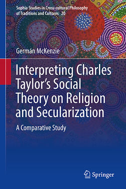McKenzie, Germán - Interpreting Charles Taylor's Social Theory on Religion and Secularization, e-bok
