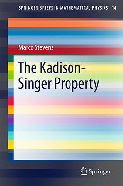 Stevens, Marco - The Kadison-Singer Property, ebook