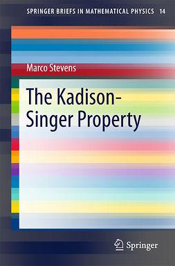 Stevens, Marco - The Kadison-Singer Property, ebook