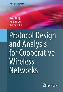 Jin, A-Long - Protocol Design and Analysis for Cooperative Wireless Networks, ebook