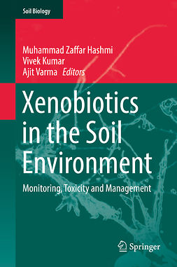 Hashmi, Muhammad Zaffar - Xenobiotics in the Soil Environment, e-bok