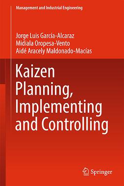García-Alcaraz, Jorge Luis - Kaizen Planning, Implementing and Controlling, ebook