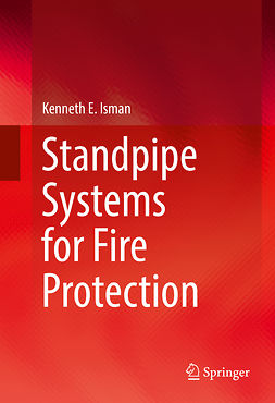 Isman, Kenneth E. - Standpipe Systems for Fire Protection, ebook