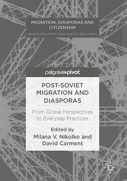 Carment, David - Post-Soviet Migration and Diasporas, e-bok