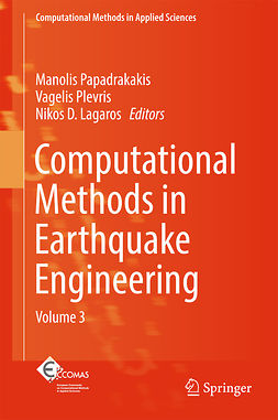 Lagaros, Nikos D. - Computational Methods in Earthquake Engineering, ebook