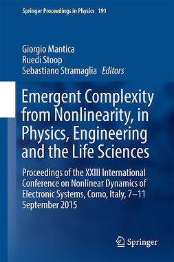 Mantica, Giorgio - Emergent Complexity from Nonlinearity, in Physics, Engineering and the Life Sciences, ebook