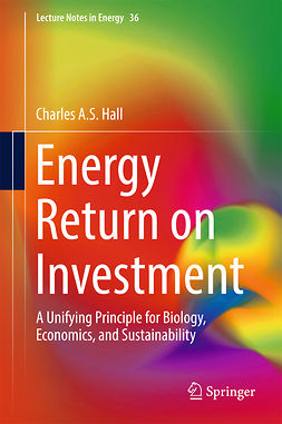 Hall, Charles A.S. - Energy Return on Investment, e-bok