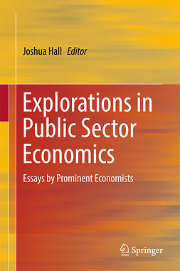 Hall, Joshua - Explorations in Public Sector Economics, ebook