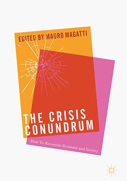 Magatti, Mauro - The Crisis Conundrum, ebook