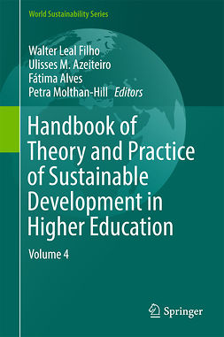 Alves, Fátima - Handbook of Theory and Practice of Sustainable Development in Higher Education, e-kirja