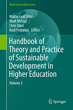 Filho, Walter Leal - Handbook of Theory and Practice of Sustainable Development in Higher Education, e-bok