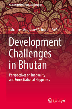 Schmidt, Johannes Dragsbæk - Development Challenges in Bhutan, e-kirja