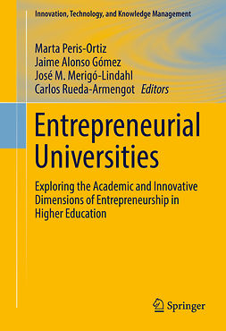 Gómez, Jaime Alonso - Entrepreneurial Universities, e-bok