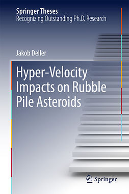 Deller, Jakob - Hyper-Velocity Impacts on Rubble Pile Asteroids, ebook