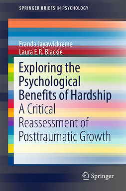 Blackie, Laura E.R. - Exploring the Psychological Benefits of Hardship, ebook