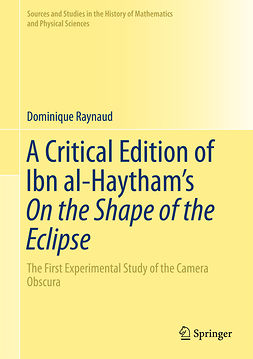 Raynaud, Dominique - A Critical Edition of Ibn al-Haytham's On the Shape of the Eclipse, e-bok