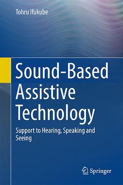 Ifukube, Tohru - Sound-Based Assistive Technology, ebook