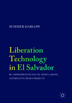 Harlow, Summer - Liberation Technology in El Salvador, e-kirja