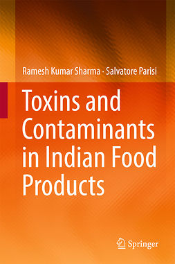 Parisi, Salvatore - Toxins and Contaminants in Indian Food Products, ebook