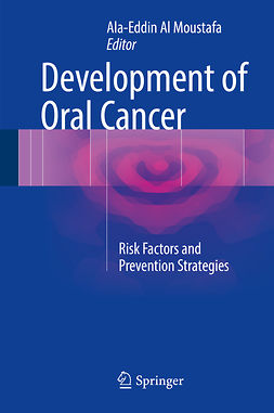 Moustafa, Ala-Eddin Al - Development of Oral Cancer, ebook