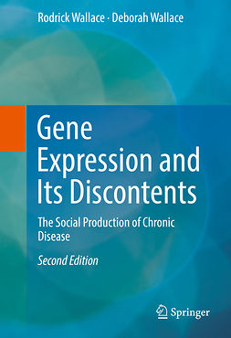 Wallace, Deborah - Gene Expression and Its Discontents, ebook