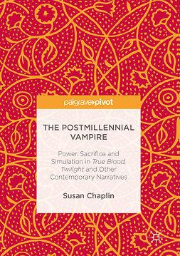 Chaplin, Susan - The Postmillennial Vampire, ebook