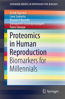 Agarwal, Ashok - Proteomics in Human Reproduction, e-bok