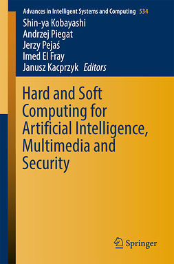 Fray, Imed El - Hard and Soft Computing for Artificial Intelligence, Multimedia and Security, e-bok
