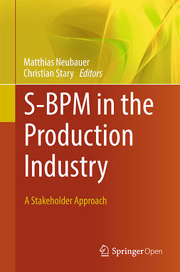 Neubauer, Matthias - S-BPM in the Production Industry, ebook