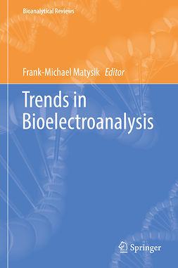 Matysik, Frank-Michael - Trends in Bioelectroanalysis, ebook