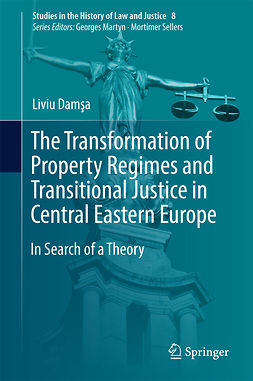 Damşa, Liviu - The Transformation of Property Regimes and Transitional Justice in Central Eastern Europe, e-bok