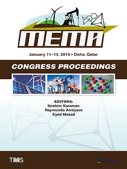 Arróyave, Raymundo - Proceedings of the TMS Middle East — Mediterranean Materials Congress on Energy and Infrastructure Systems (MEMA 2015), ebook
