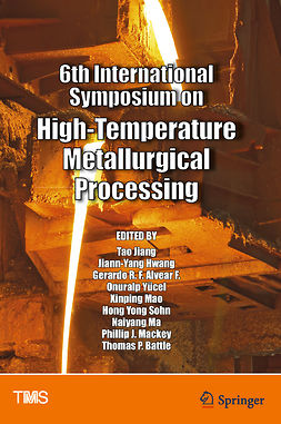 Battle, Thomas P. - 6th International Symposium on High-Temperature Metallurgical Processing, ebook