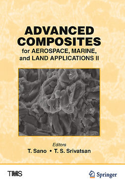 Sano, T. - Advanced Composites for Aerospace, Marine, and Land Applications II, ebook